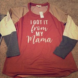 I Got It From My Mama Pullover
